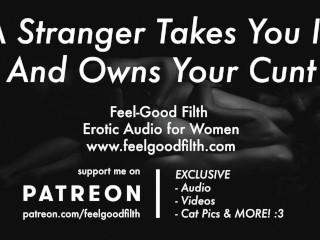 Big Cock Stranger Fucks You & Sucks Your Tits (Erotic Audio for Women)