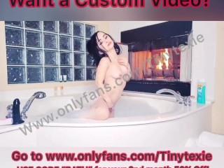 Tiny Texie taking a bath hot wet fun!