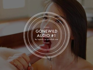 GONEWILD AUDIO #1 - Listen to my voice and cum for me, Deepthroat... [JOI]